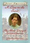 A Line in the Sand: The Alamo Diary of Lucinda Lawrence, Gonzales, Texas, 1836 - Sherry Garland