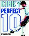 Kinkladze: The Perfect 10? - David Clayton
