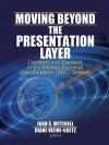 Moving Beyond the Presentation Layer: Content and Context in the Dewey Decimal Classification (DDC) System - Joan S. Mitchell, Diane Vizine-Goetz