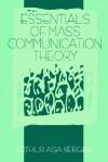 Essentials of Mass Communication Theory - Arthur Asa Berger