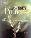 The Pruner's Bible (Readers Digest) - Steve Bradley