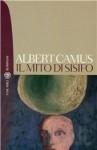 Il mito di Sisifo - Albert Camus, Attilio Borelli, Corrado Rosso