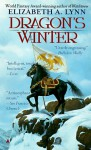 Dragon's Winter - Elizabeth A. Lynn
