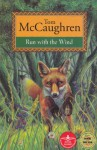 Run With the Wind - Tom McCaughren, Jeanette Dunne