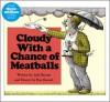 Cloudy with a Chance of Meatballs (Board Book) - Judi Barrett, Ron Barrett