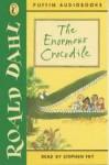 The Enormous Crocodile - Stephen Fry, Roald Dahl