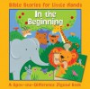 In the Beginning for Little Hands - Lois Rock, Emily Bolam