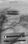 Kierkegaard's Concept of Existence (Marquette Studies in Philosophy) - Gregor Malantschuk, Edna Hatlestad Hong, Howard Vincent Hong