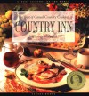 Country Inn: The Best Of Casual Country Cooking (Casual Cuisines Of The World) - George Mahaffey, Evan Kleiman