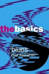 Blues: The Basics - Dick Weissman