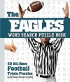 PUZZLES: The Eagles Word Search Puzzle Book: 30 All-New Football Trivia Puzzles - NOT A BOOK