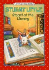 Stuart at the Library - Susan Hill, M. Night Shyamalan, Lydia Halverson, E.B. White