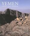 Yemen: Land and People - Sarah Searight, Jane Taylor