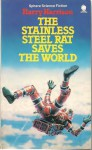 The Stainless Steel Rat Saves The World - Harry Harrison