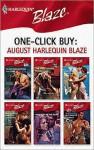 One-Click Buy: August 2008 Harlequin Blaze - Lori Wilde, Rhonda Nelson, Cara Summers, Cami Dalton, Kira Sinclair