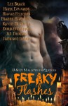 Freaky Flashes - Lee Brazil, Havan Fellows, Dianne Hartsock, Raven McAllan, S.J. Thomas, Jamieson Wolf, Doris O'Connor, Hank Edwards