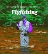 Flyfishing - Arthur Oglesby, Lefty Kreh