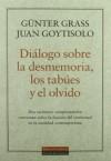 Diálogo sobre la desmemoria los Tabúes y El Olvido - Juan Goytisolo, Günter Grass