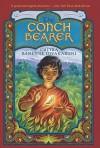 The Conch Bearer - Chitra Banerjee Divakaruni