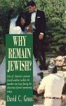 Why Remain Jewish? - David C. Gross