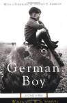 German Boy: A Child in War - Wolfgang W.E. Samuel