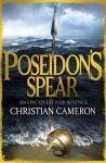 Poseidon's Spear - Christian Cameron