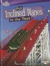Put Inclined Planes to the Test - Sally M. Walker, Roseann Feldman