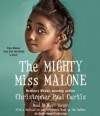 The Mighty Miss Malone (Audio) - Christopher Paul Curtis, Bahni Turpin