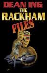 The Rackham Files - Dean Ing
