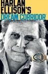 Dream Corridor 2 - Harlan Ellison, Mark Waid, Gerard Jones