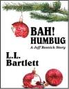 Bah! Humbug (Jeff Resnick Mystery #3.5) - L.L. Bartlett