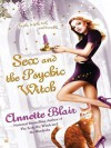 Sex and the Psychic Witch (Triplet Witch Trilogy #1) - Annette Blair