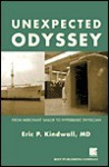 Unexpected Odyssey: From Merchant Sailor to Hyperbaric Physician - Eric P. Kindwall
