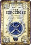 Die mächtige Zauberin (Die Geheimnisse des Nicholas Flamel, #3) - Michael Scott