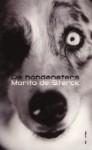 De hondeneters - Marita de Sterck