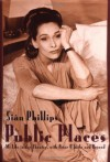 Public Places: My Life in the Theater, with Peter O'Toole, and Beyond - Sian Phillips