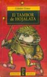 El tambor de hojalata - Günter Grass, Carlos Gerhard, Joaquín Mortiz