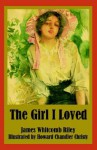 The Girl I Loved - James Whitcomb Riley, Howard Chandler Christy