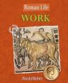 Work (Roman Life) - Nicola Barber