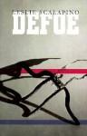 Defoe, Vol. 46 - Leslie Scalapino