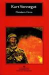 Matadero Cinco - Kurt Vonnegut