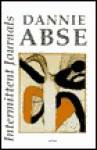 Intermittent Journals - Dannie Abse