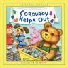 Corduroy Helps Out - Don Freeman, Lisa McCue