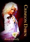 Crimson Dawn - Amos Cassidy