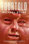 Fourtold - Michael Stone