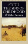 The Sins of Childhood and Other Stories - Bolesław Prus, Bill Johnston