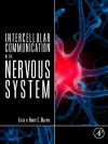 Intercellular Communication in the Nervous System - El Touhky, Robert Malenka