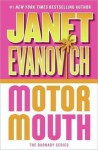 Motor Mouth - Janet Evanovich