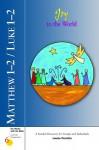 Matthew 1-2/Luke 1-2: Joy to the World - Louise Perrotta, Kevin Perrotta