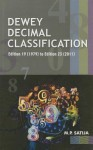 Dewey Decimal Classification: Editions 19 (1979) to Edition 23 (2011) - Mohinder Partap Satija
